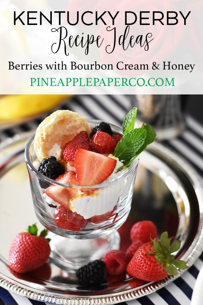 Berries with Bourbon Cream and Honey Kentucky Derby Recipe