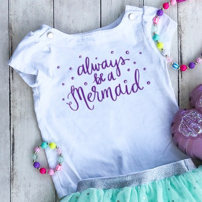 Always be a Mermaid Birthday Outfit and SVG