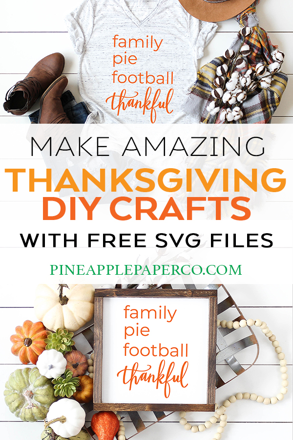 FREE Thanksgiving SVG - Thanksgiving Shirt - FREE SVG File by Pineapple Paper Co.