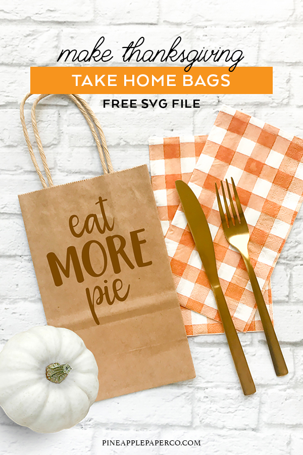 Download an Eat More Pie FREE Thanksgiving SVG by Pineapple Paper Co.