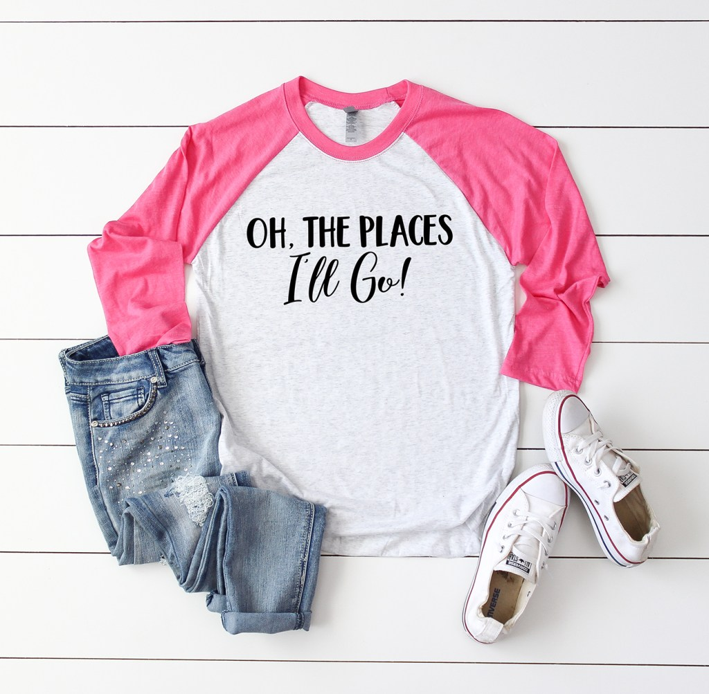 "Dr. Seuss Quote Shirt with FREE SVG File ""Oh the Places I'll Go"" by Pineapple Paper Co."