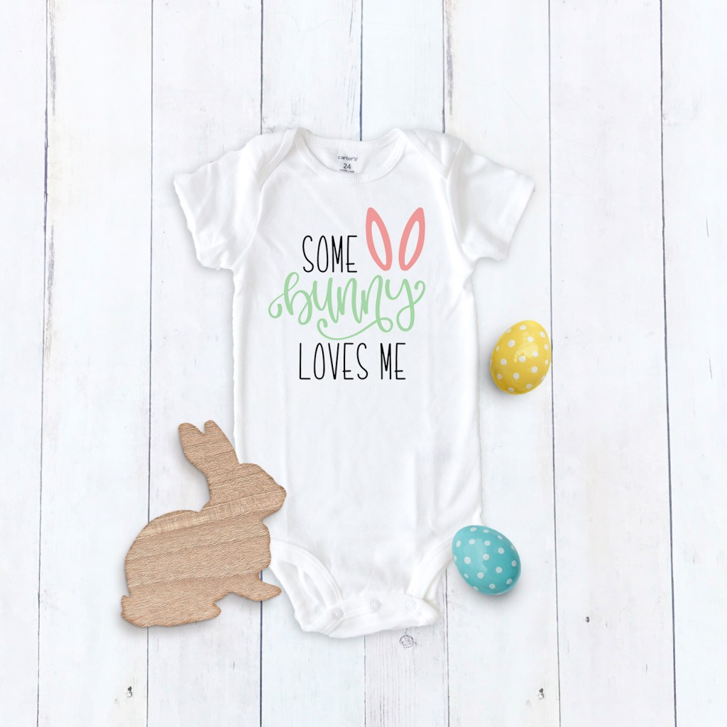 Some Bunny Loves Me Easter Baby Onesie by Pineapple Paper Co.