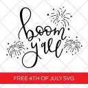 Free 4th of July SVG Cut File - Boom Y