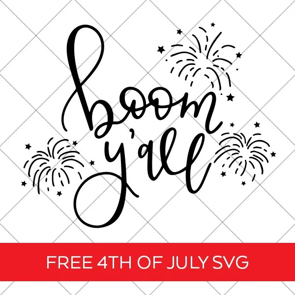 Free 4th of July SVG Cut File - Boom Y