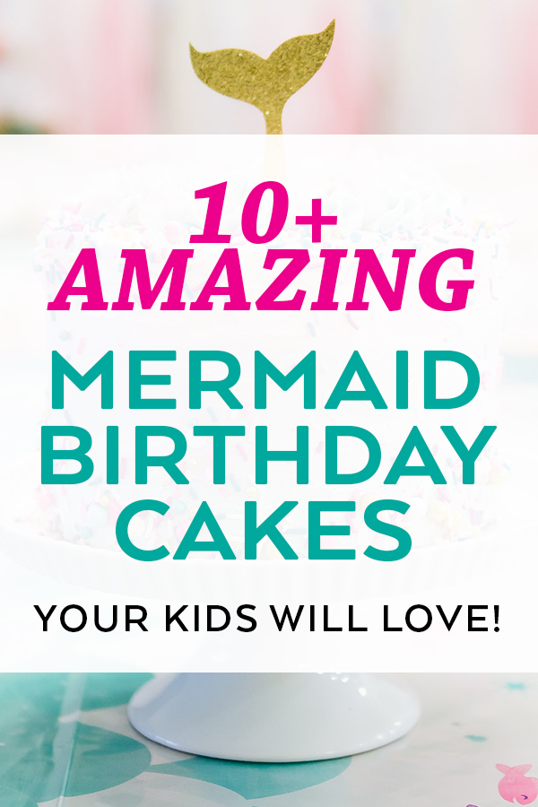 Mermaid Birthday Cake Ideas curated by Pineapple Paper Co.