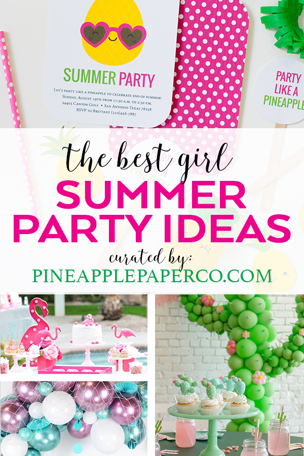 Best Summer Party Themes for Girls curated by Pineapple Paper Co.