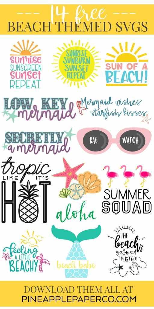 Free Beach Themed SVG For Beach Shirts, Signs, and Summer Crafts from Pineapple Paper Co.