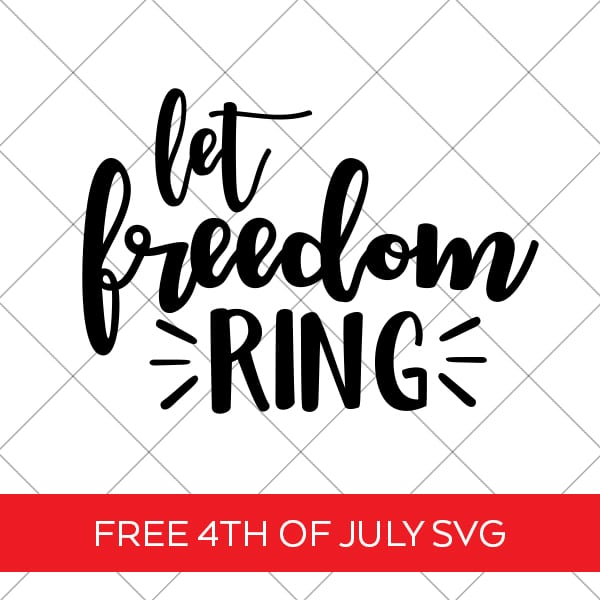 Let Freedom Ring SVG