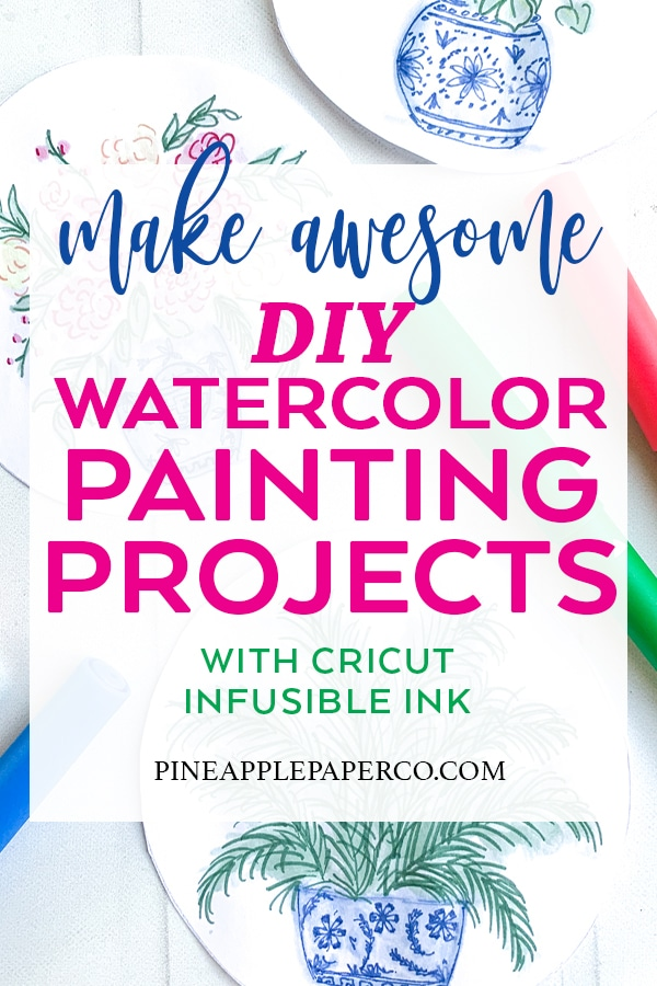 Cricut Infusible Ink Watercolor Painting Ideas curated by Pineapple Paper Co.