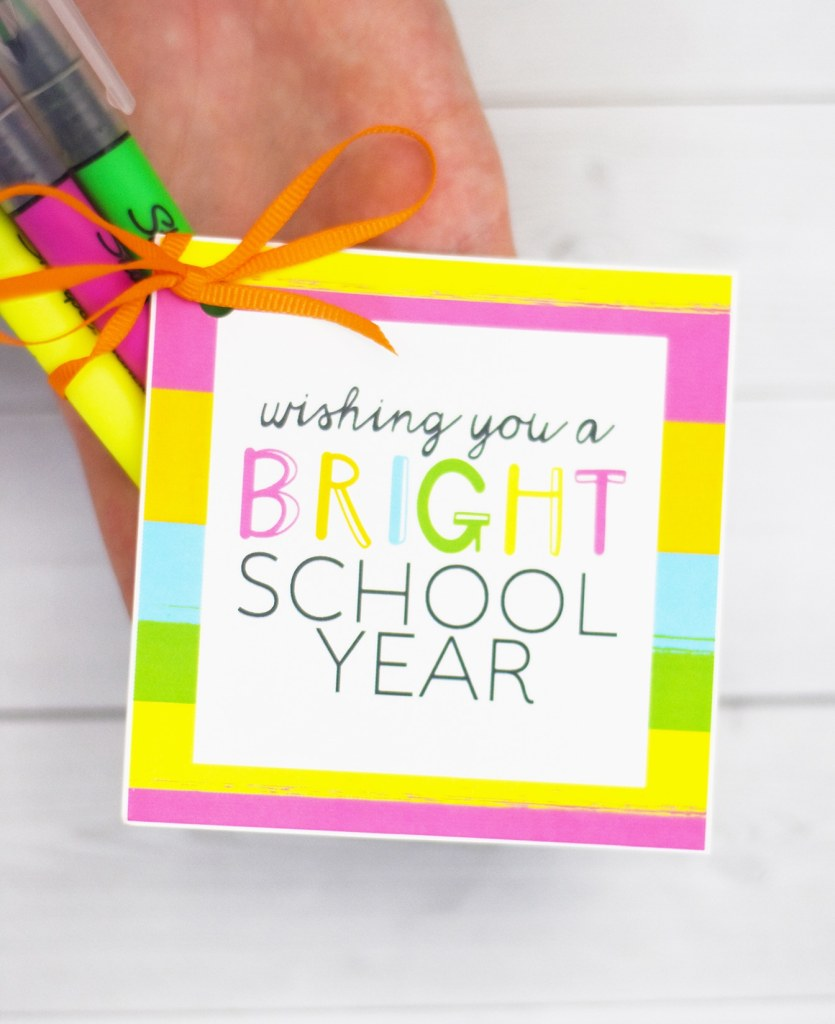 Have a Bright School Year Free Printable Tags by Pineapple Paper Co. for an Easy Teacher Gift Idea