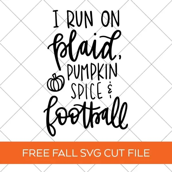 Free Plaid, Pumpkin Spice, Football Fall SVG Cut File