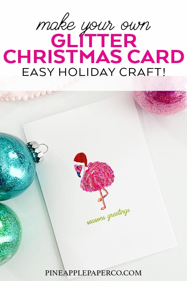 Easy Handmade Glitter Christmas Card by Pineapple Paper Co.