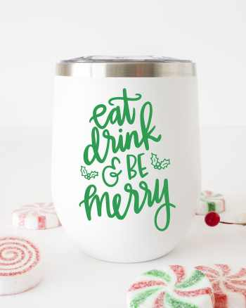 Eat Drink and Be Merry Hand Lettered SVG for Signs, Glasses, Tumblers, and Plates by Pineapple Paper Co.