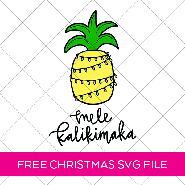 Free Christmas SVG - Tropical Mele Kalikimaka by Pineapple Paper Co.