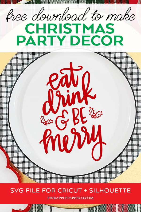 Eat Drink And Be Merry Diy Holiday Entertaining Pineapple Paper Co