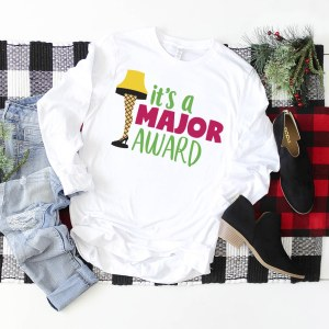 It's a Major Award Christmas Story Shirt