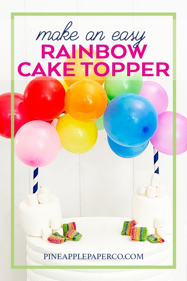 DIY Rainbow Cake Topper by Pineapple Paper Co.