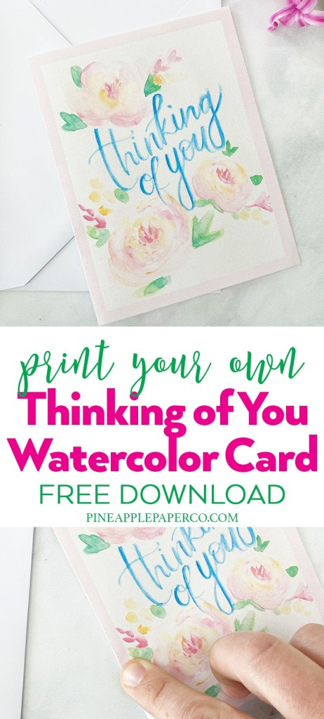 Free Printable Thinking of You Card by Pineapple Paper Co.