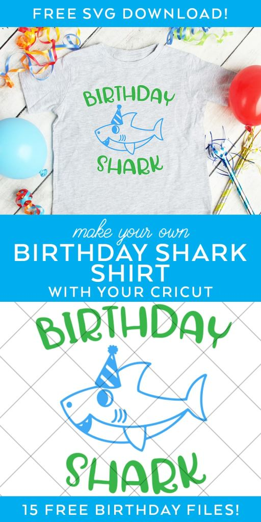 Free Birthday Shark SVG and Shirt by Pineapple Paper Co