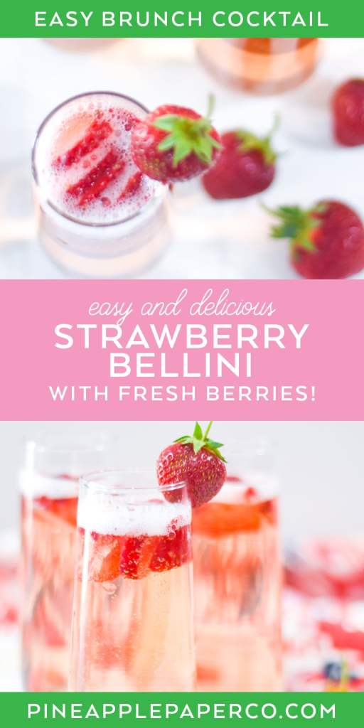 Strawberry Bellini Recipe at Pineapple Paper Co.