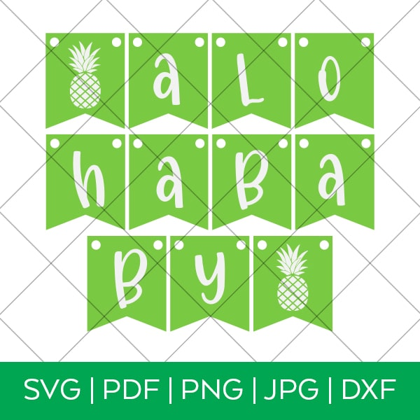 Aloha Baby Shower Banner SVG by Pineapple Paper Co.
