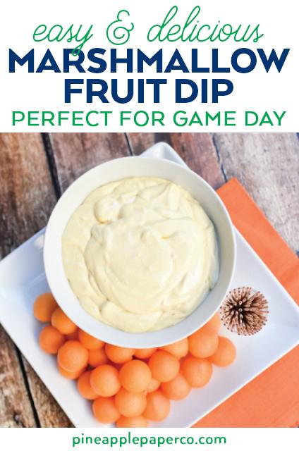 Citrus Marshmallow Fruit Dip Recipe at Pineapple Paper Co.