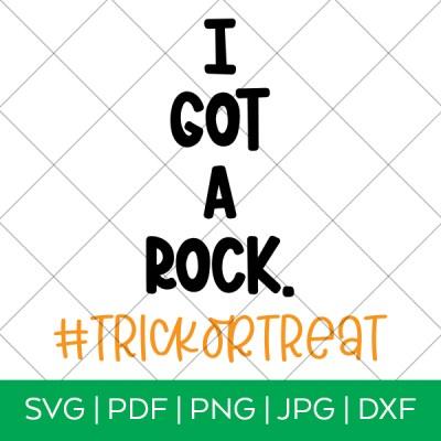 I Got a Rock Halloween SVG