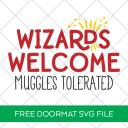 Wizards Welcome Muggles Tolerated SVG