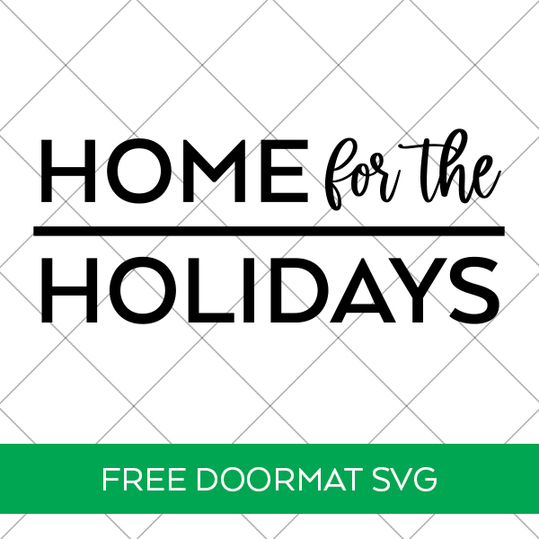 Free Home for the Holidays SVG