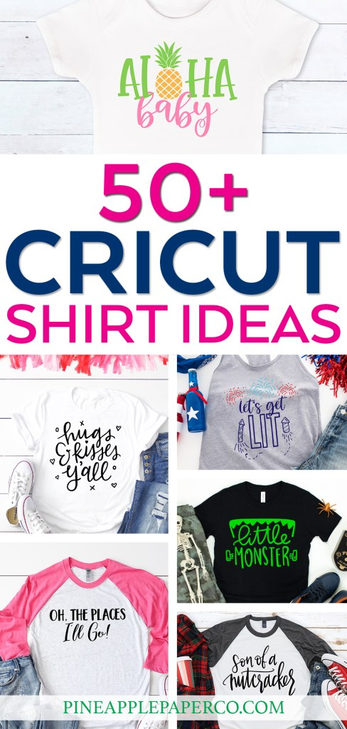 50+ Cricut Shirt Ideas at Pineapple Paper Co.