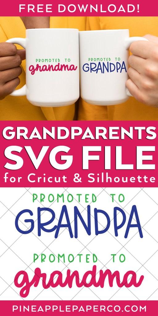 Free Promoted to Grandma and Grandpa SVG FIles plus FREE Grandparents SVG Files