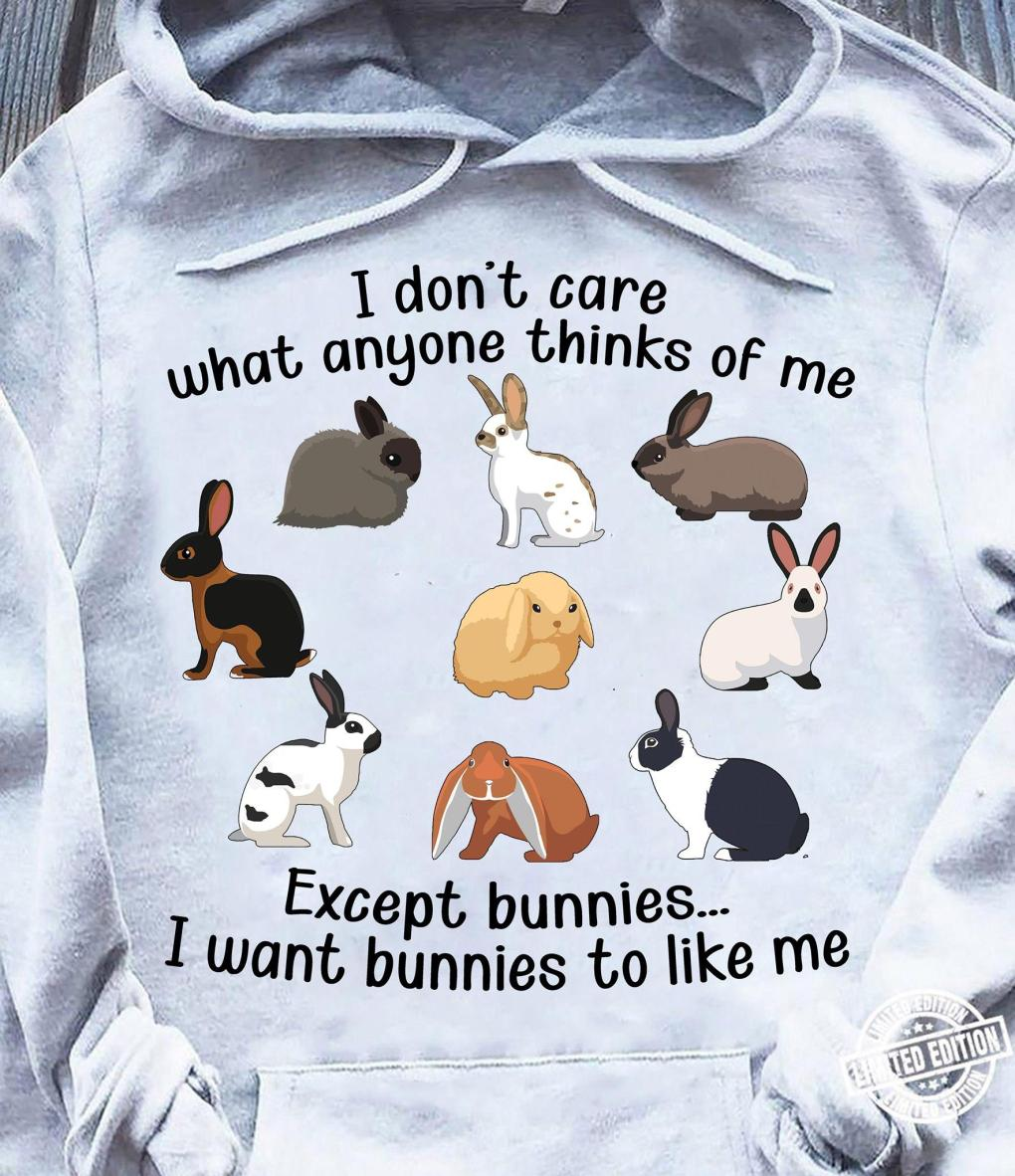 I Want Bunnies To Like Me Shirt