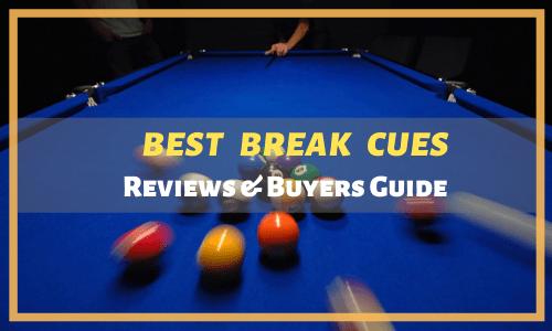 Best Break Cues Reviewed