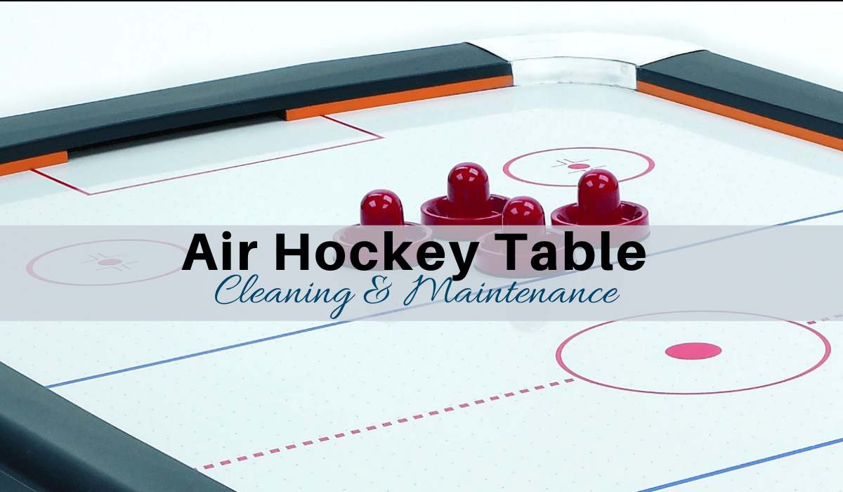 How To Clean Maintain Your Air Hockey Table Step By Step