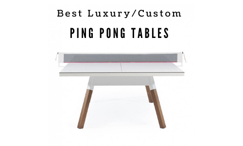 Best Luxury Ping Pong Tables