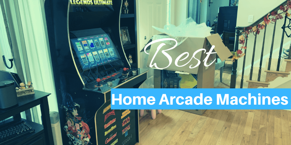Best Home Arcade Machines