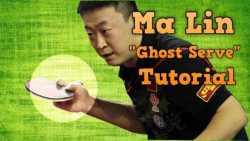 "Table Tennis Serve Tricks: Ma Lin ""Ghost Serve"""