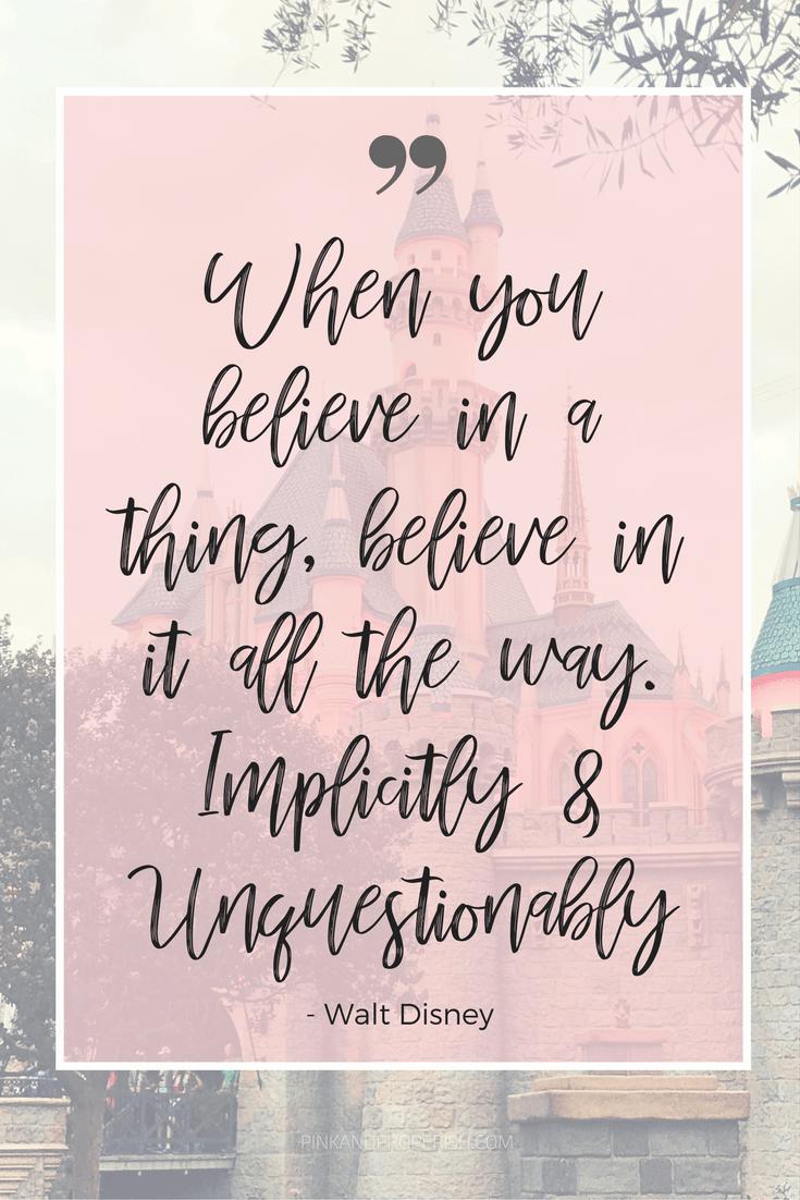 Inspirational Walt Disney Quotes - Pink & Proper-ish