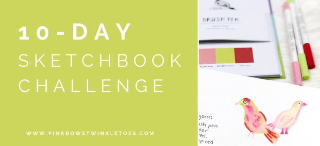 10-Day Sketchbook Challenge - Pink Bows & Twinkle Toes