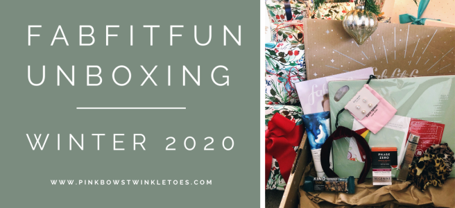 FabFitFun Winter 2020 Review - Pink Bows & Twinkle Toes