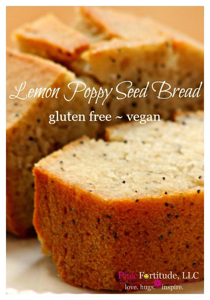 Lemon Poppy Seed Bread Gluten Free Vegan Pink Fortitude Llc