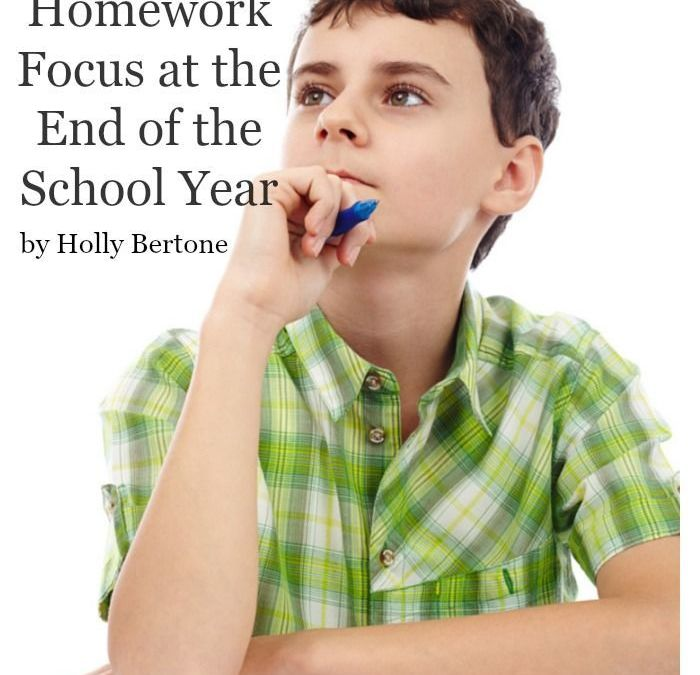 7 Steps to Regain Homework Focus at the End of the School Year