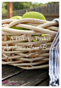 A Tisket A Tasket An Annie Sloan Basket DIY