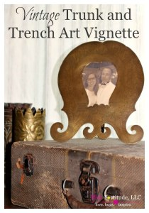Vintage Trunk and French Trench Art Vignette