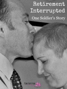 Retirement Interrupted – One Soldier's Story