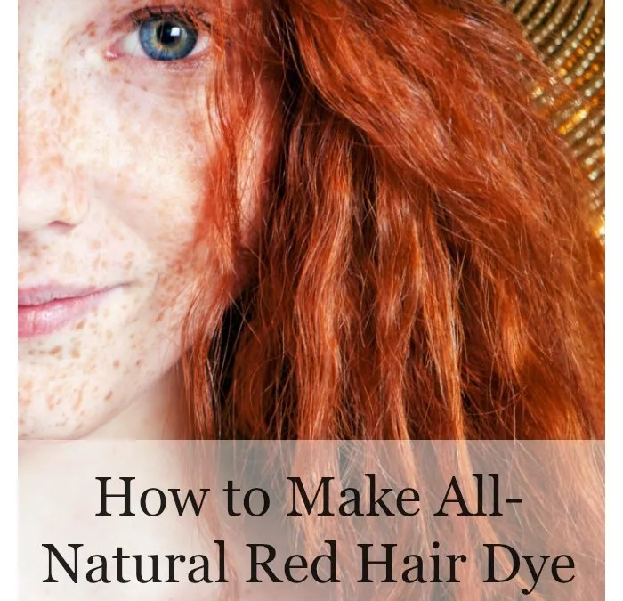 How to Make All-Natural Red Hair Dye – The DIY and Pictures!