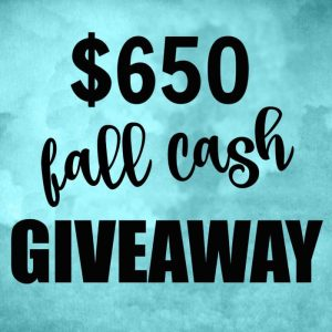 $650 Fall Cash Giveaway