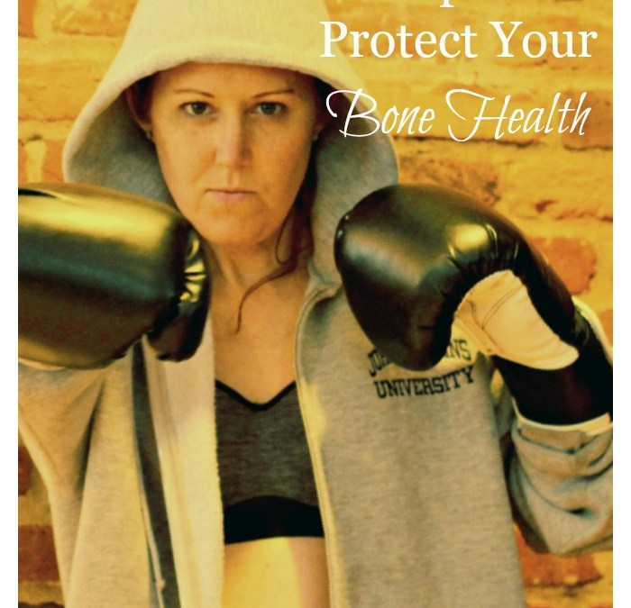 5 Necessary Steps to Protect Your Bone Health