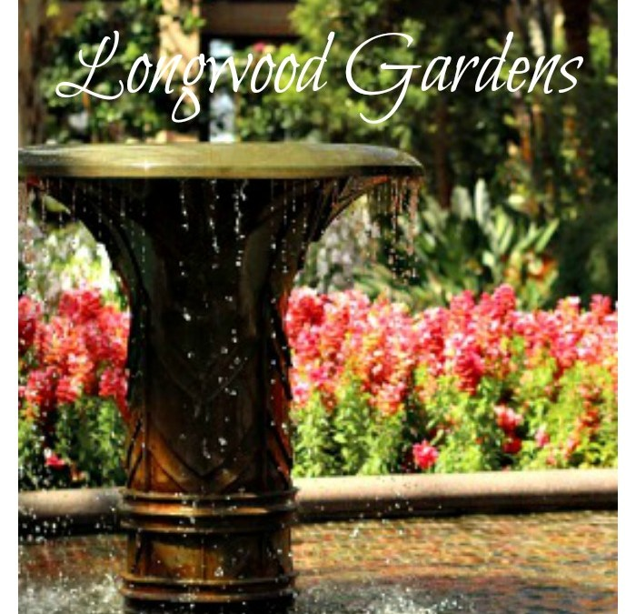 A Gorgeous Tour of Longwood Gardens