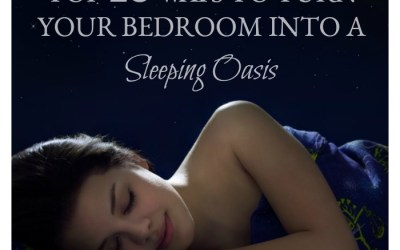 Top 10 Ways to Turn Your Bedroom into a Sleeping Oasis